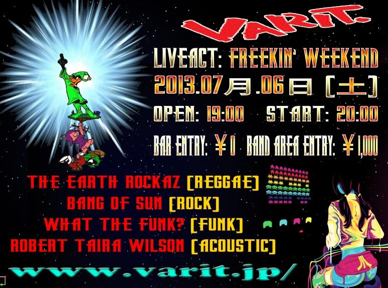 Live at VARIT. 2013年-07月-06日