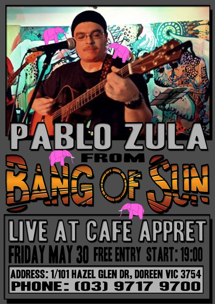 Pablo is playing Bang of Sun songs at Cafe Appret on May 30th! Come on down! :)